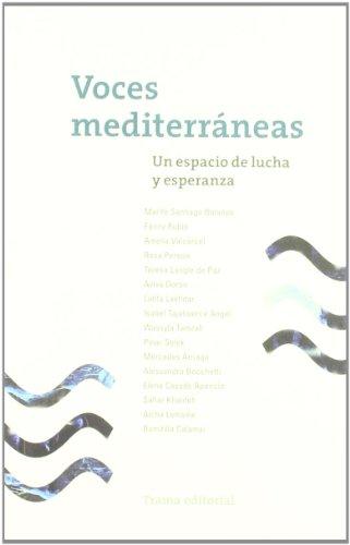 Voces Mediterráneas: Un espacio de lucha y esperanza (Memoria del presente)