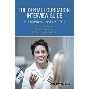 The Dental Foundation Interview Guide: With Situational Judgement Tests