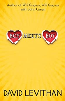 Boy Meets Boy by [Levithan, David]