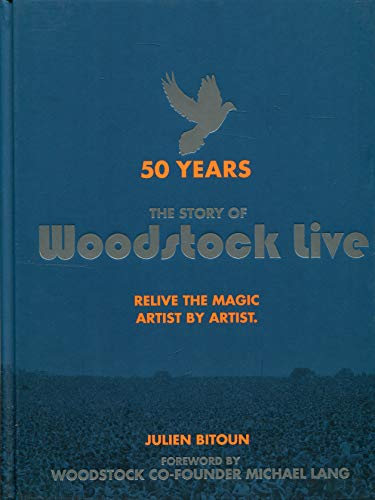 50 Years: The Story of Woodstock Live: Relive the Magic, Artist by Artist Wavy Gravy