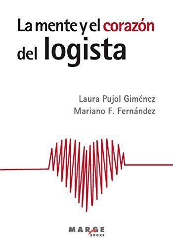La mente y el corazón del logista