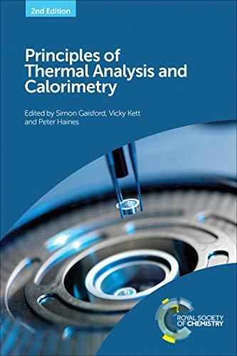 Principles of Thermal Analysis and Calorimetry (English Edition)