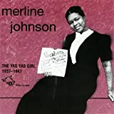 Yas Yas Girl 1937-1947 by Merline Johnson (2000-10-17)