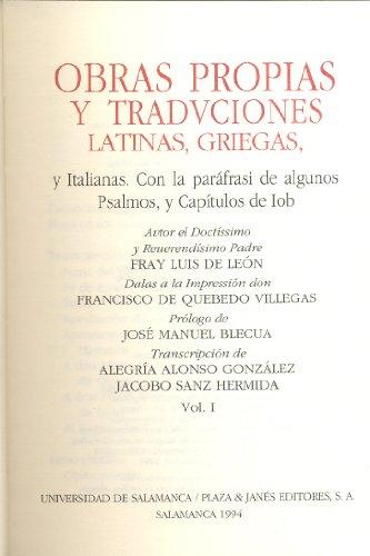 Obras propias y tradvciones latinas, griegas, y italianas. Con la paráfrasi de algunos Psalmos, y Capítulos de Iob