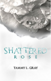 Shattered Rose (Winsor Series Book 1) (English Edition)