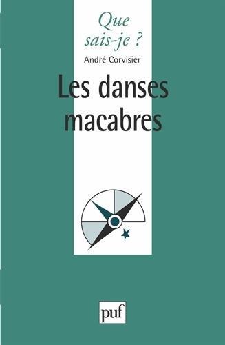 Les danses macabres par André Corvisier, Que sais-je?