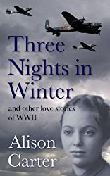 Three Nights in Winter (and other love stories of WWII)