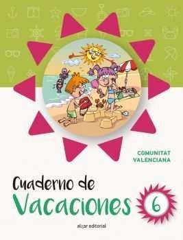 Cuaderno de Vacaciones 6: Edición Comunidad Valenciana