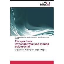 Perspectivas Investigativas: Una Mirada Psicosocial