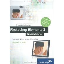 Photoshop Elements 3 für digitale Fotos