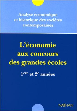 L'Economie aux concours des grandes écoles de commerce, 1re et 2e années