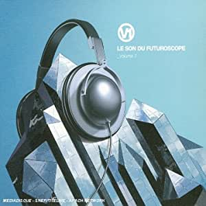 Le Son Du Futuroscope /Vol.1