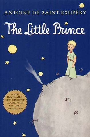 The Little Prince: A new translation of the beloved classic with restored original art