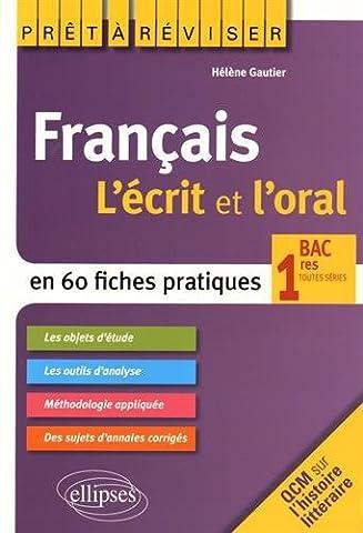 Prêt à Réviser Français l'Écrit et l'Oral en 60 Fiches