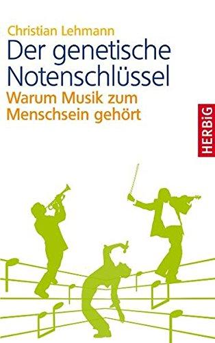 der-genetische-notenschlussel-warum-musik-zum-menschsein-gehort