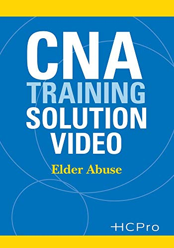 CNA Training Solution Video: Elder Abuse - Training Cna