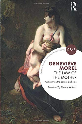 The Law of the Mother (Centre for Freudian Analysis and Research Library)