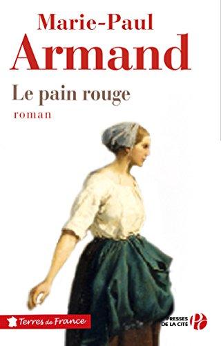 Le Pain rouge (TERRES FRANCE)