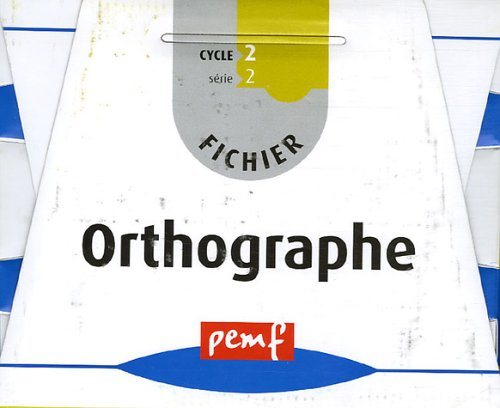 Orthographe Cycle 2 série 2 : Fichier