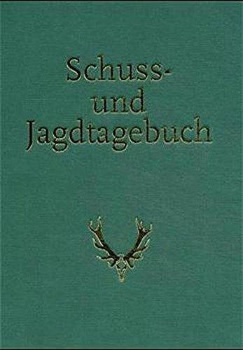Edle Werfen (Schuss- und Jagdtagebuch)