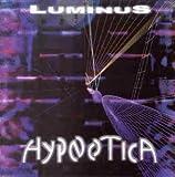 Songtexte von Luminus - Hypnotica
