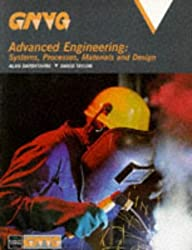 GNVQ Advanced Engineering Systems Processes Materials and Design by Alan Darbyshire (1997-10-08)