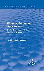 Women, Power and Subversion (Routledge Revivals): Social Strategies in British Fiction, 1778-1860