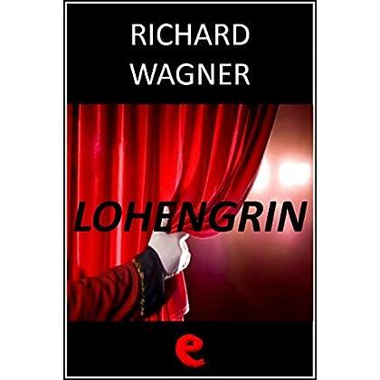 Lohengrin (Opera Essential)