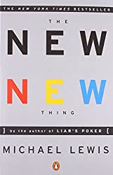 The New New Thing: A Silicon Valley Story by Michael J. Lewis (2001-01-01)