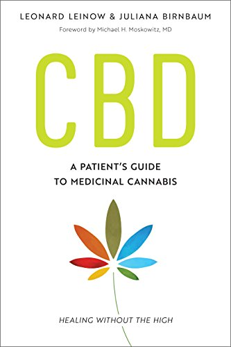 CBD: A Patient's Guide to Medicinal Cannabis--Healing without the High (English Edition) -