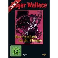 Edgar Wallace - Das Gasthaus an der Themse