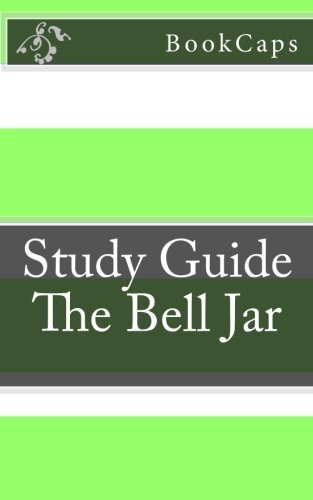 The Bell Jar: A BookCaps Study Guide by BookCaps (2012-10-26)