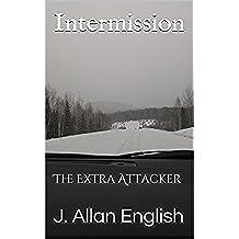 Intermission: The Extra Attacker (English Edition)