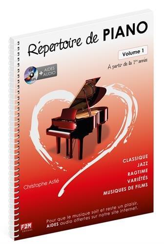 Répertoire de Piano Volume 1 + CD - Christophe Astié par Christophe Astié