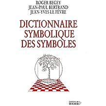 Dictionnaire symbolique des symboles