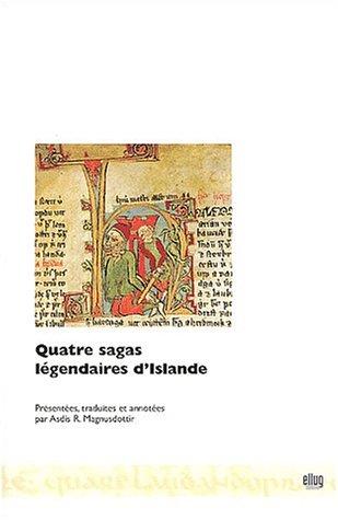 Quatre sagas légendaires d'Islande : Edition bilingue français-islandais