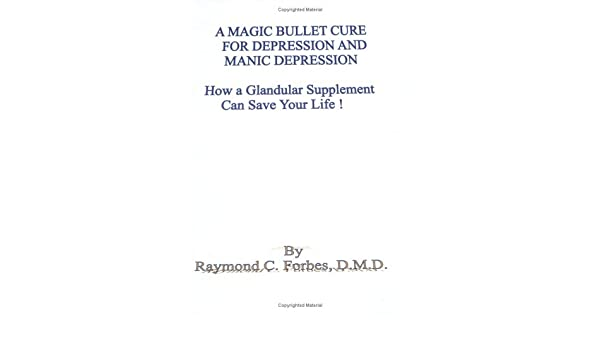 Amazon in: Buy A Magic Bullet Cure for Depression and Manic