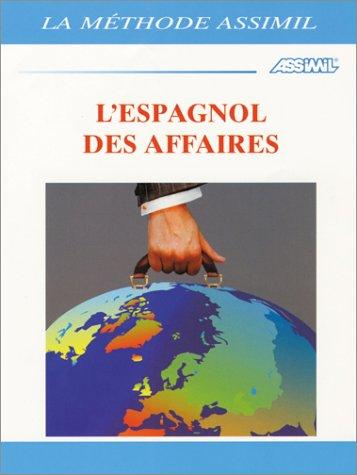 L'Espagnol des affaires (1 livre + coffret de 4 cassettes)