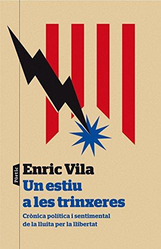 Un estiu a les trinxeres (Catalan Edition)
