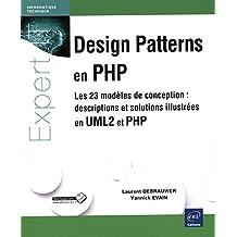 Design Patterns en PHP Les 23 mod?les de conception by Laurent Debrauwer
