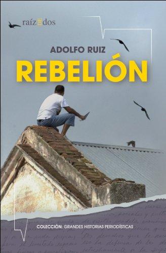 Rebelión por Adolfo Ruiz