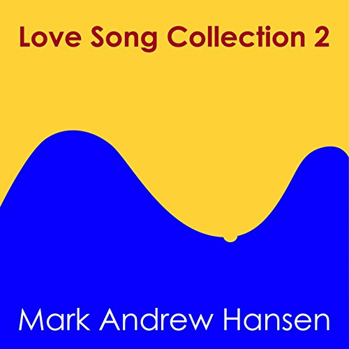 love-song-collection-2-happy-sad-romantic-funny-love-songs