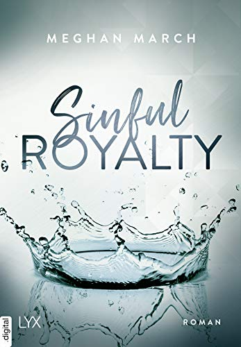 Sinful Royalty (Sinful-Royalty-Reihe 3) von [March, Meghan]