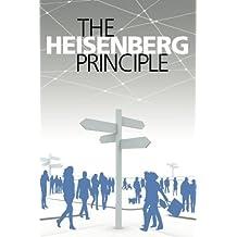 The Heisenberg Principle: A Novel by daniel krause (2012-07-03)