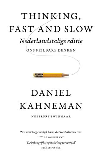 Thinking, fast and slow (Dutch Edition)