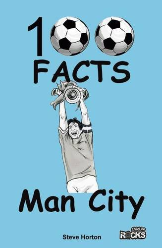 Manchester City - 100 Facts