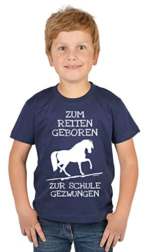 Reiter - Schüler Sprüche Kinder-Shirt - Pferde Motiv Shirt : Zum Reiten geboren zur Schule gezwungen - Kinder Reitsport Bekleidung Gr: S = 122-128