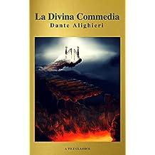 La Divina Commedia (Navigazione migliore, TOC attivo) (Classici dalla A alla Z)