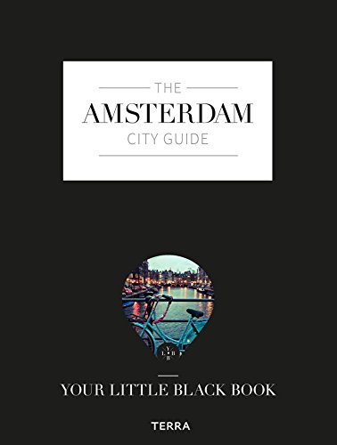 The Amsterdam City Guide: Your Little Black Book -