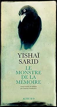 Le monstre de la mémoire par Yishai Sarid